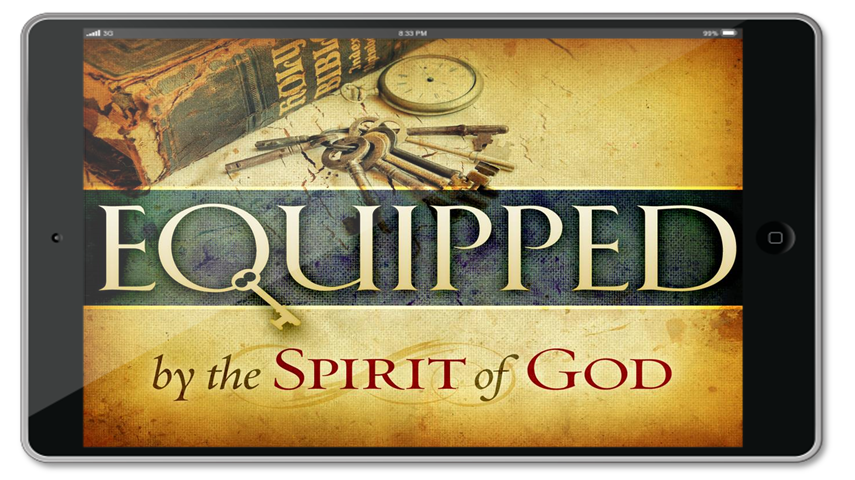 Equipped by The Spirit of God