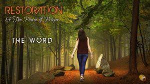 Restoration & Power of Prayer 002 The Word image